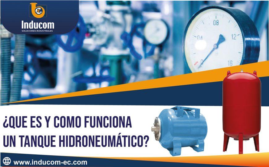 QUE ES Y COMO FUNCIONA UN TANQUE HIDRONEUMATICO-02