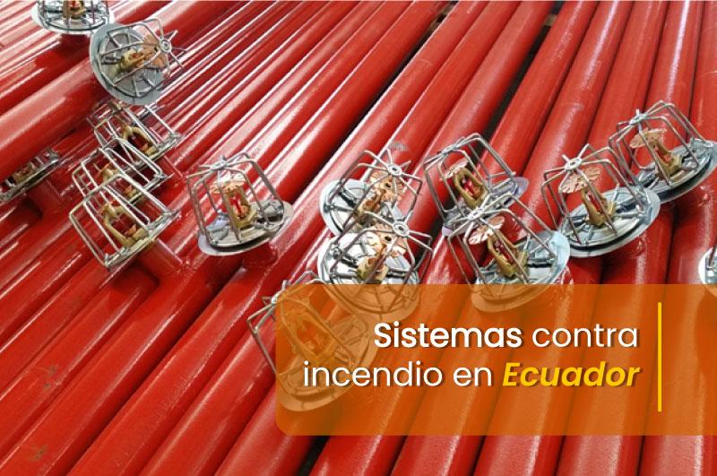 NOTICIA4_Ecuador_Sistemas-contra-incendio-en-Ecuador