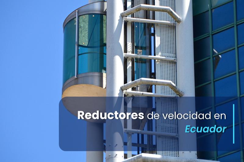 ECUADOR_Everlast_Reductores-de-velocidad-en-Ecuador